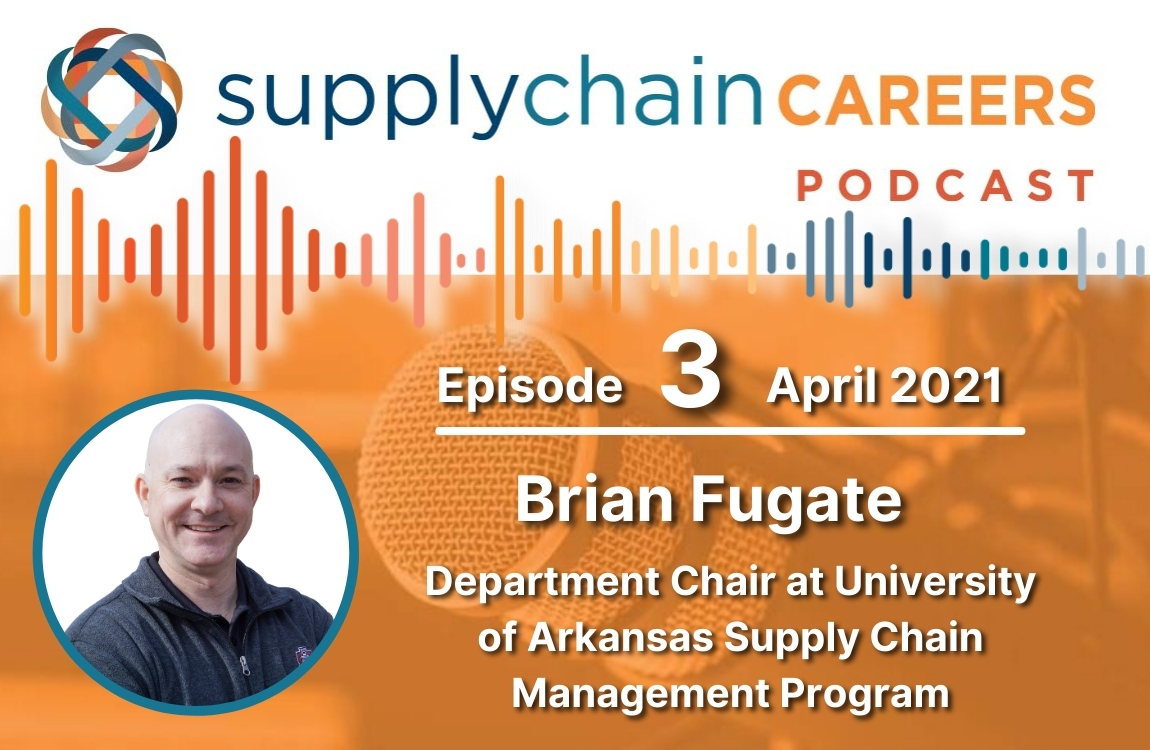 supply-chain-careers-podcast-brian-fugate