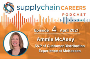 supply-chain-careers-podcast-ammie-mcasey