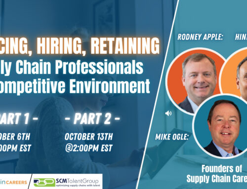 """Webinar – """"Sourcing, Hiring, & Retaining Supply Chain Professionals in a Competitive Environment"""" – Register Now"""