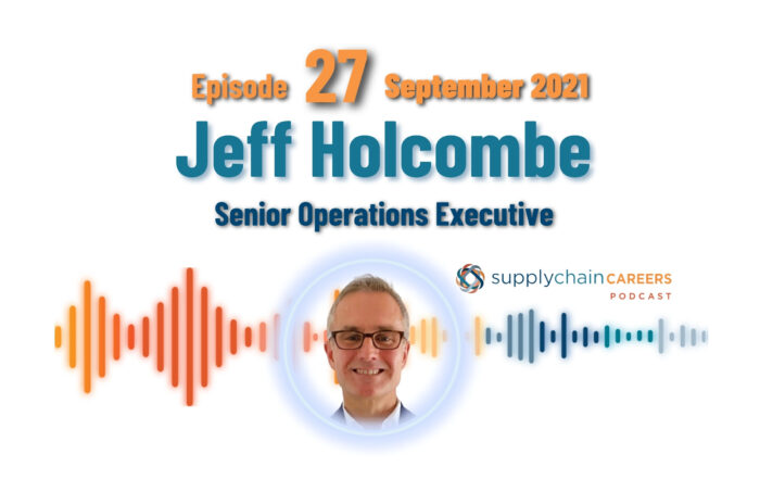 jeff-holcombe-supply-chain-careers-podcast